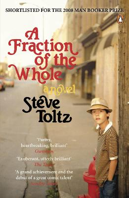 A Fraction of the Whole - Toltz, Steve