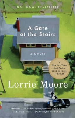 A Gate at the Stairs - Moore, Lorrie