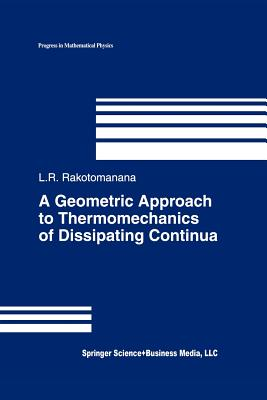A Geometric Approach to Thermomechanics of Dissipating Continua - Rakotomanana, Lalao