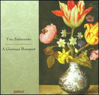 A German Bouquet - Trio Settecento