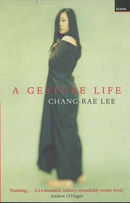 A Gesture Life - Lee, Chang-rae