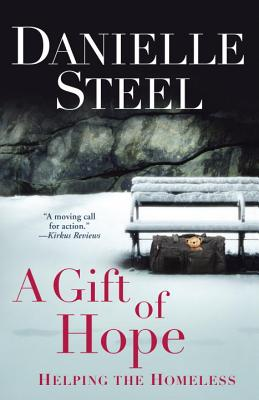 A Gift of Hope: Helping the Homeless - Steel, Danielle