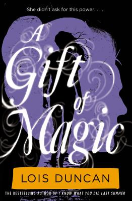 A Gift of Magic - Duncan, Lois