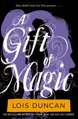 A Gift of Magic - Duncan, Lois