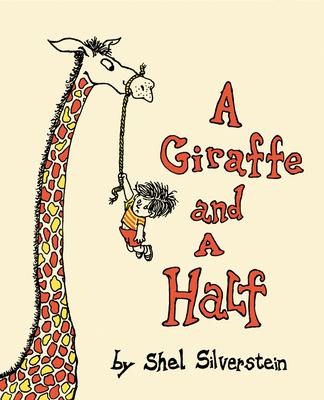 A Giraffe and a Half - Silverstein, Shel