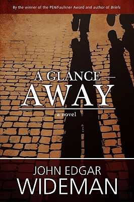 A Glance Away - Wideman, John Edgar
