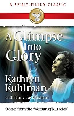 A Glimpse Into Glory -