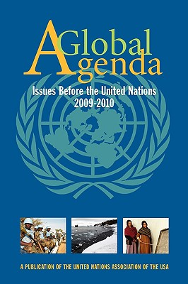 A Global Agenda: Issues Before the 60th General Assembly of the United Nations - Drakulich, Angela (Editor)