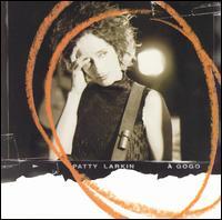 A Gogo:  Live on Tour - Patty Larkin