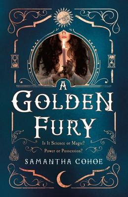 A Golden Fury - Cohoe, Samantha