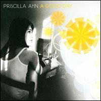 A Good Day - Priscilla Ahn