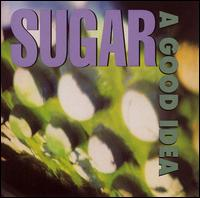 A Good Idea - Sugar