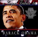A Gospel Tribute to President Barack Obama