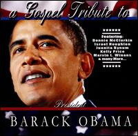 A Gospel Tribute to President Barack Obama - Various Artists