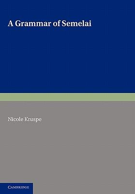 A Grammar of Semelai - Kruspe, Nicole