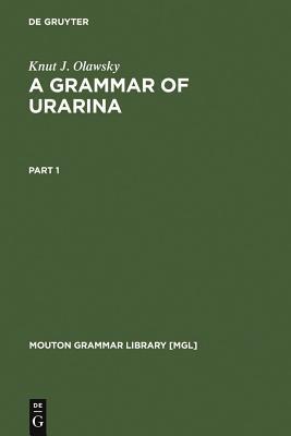 A Grammar of Urarina - Olawsky, Knut J