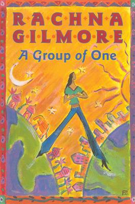 A Group of One - Gilmore, Rachna