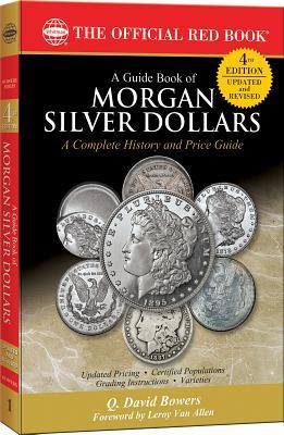 A Guide Book of Morgan Silver Dollars - Bowers, Q David