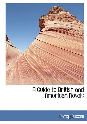 A Guide to British and American Novels - Russell, Percy