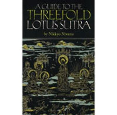 A Guide to the Threefold Lotus Sutra - Niwano, Nikkyo