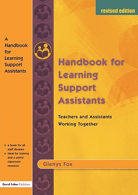 A Handbook for Learning Support Assistants: Teachers and Assistants Working Together - Fox, Glenys