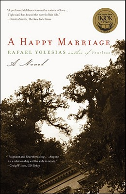 A Happy Marriage - Yglesias, Rafael