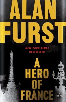 A Hero of France - Furst, Alan