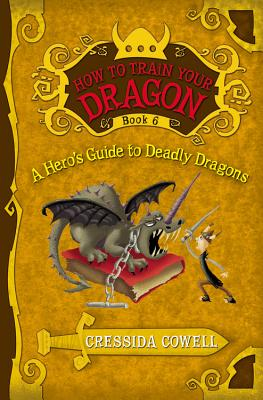 A Hero's Guide to Deadly Dragons - Cowell, Cressida