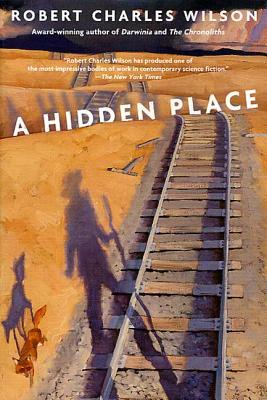 A Hidden Place - Wilson, Robert Charles