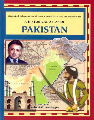 A Historical Atlas of Pakistan - Greenberger, Robert