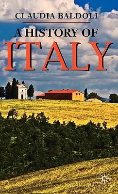 A History of Italy - Baldoli, Claudia