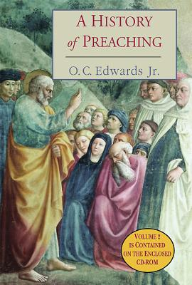 A History of Preaching - Edwards, O C