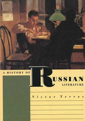 A History of Russian Literature - Terras, Victor, Dr.