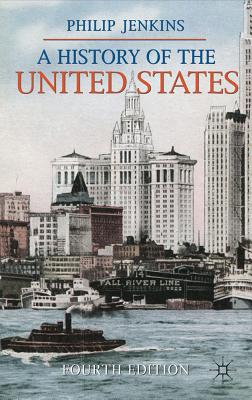 A History of the United States - Jenkins, Philip