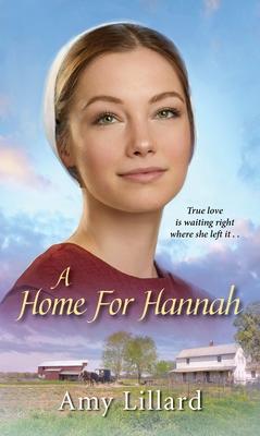 A Home for Hannah - Lillard, Amy