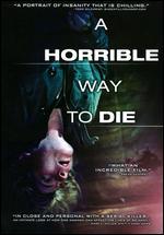 A Horrible Way to Die - Adam Wingard