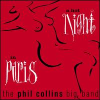A Hot Night in Paris - The Phil Collins Big Band