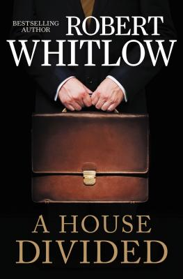 A House Divided - Whitlow, Robert