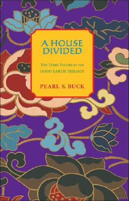 A House Divided - Buck, Pearl S