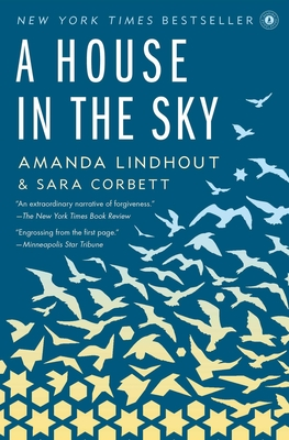 A House in the Sky - Lindhout, Amanda, and Corbett, Sara