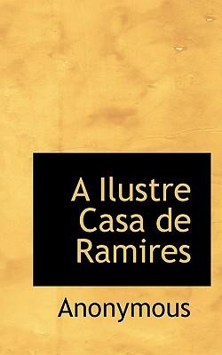 A Ilustre Casa de Ramires - Anonymous