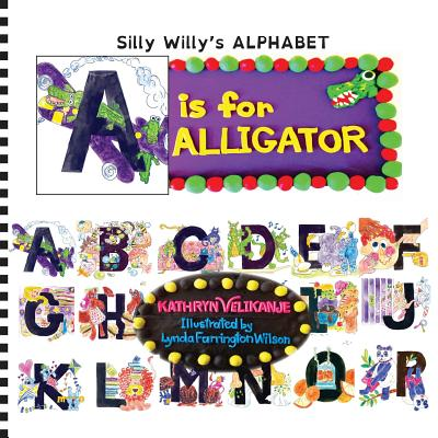 A is for Alligator - Velikanje, Kathryn