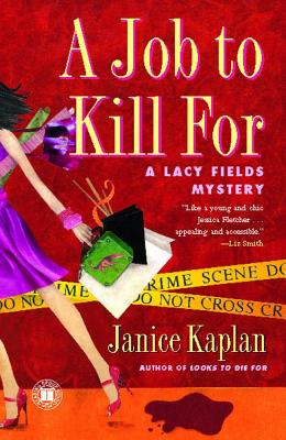 A Job to Kill for - Kaplan, Janice