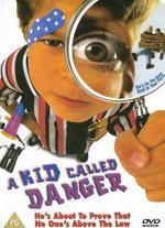 A Kid Called Danger - Eric Hendershot