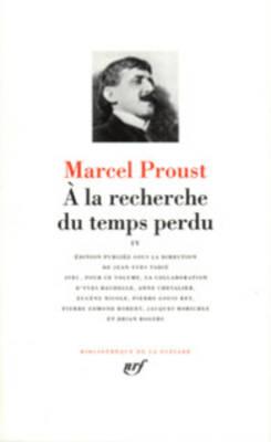 a la Recherche Du Temps Perdu - Proust, Marcel