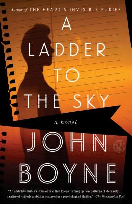 A Ladder to the Sky - Boyne, John