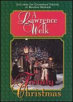 A Lawrence Welk Family Christmas