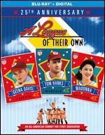 A League of Their Own [25th Anniversary Edition] [Blu-ray] - Penny Marshall