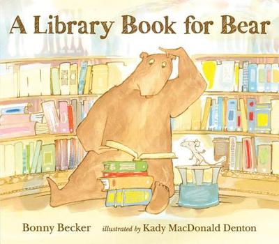 A Library Book for Bear - Becker, Bonny