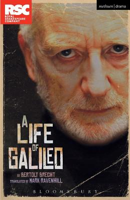 A Life of Galileo - Brecht, Bertolt, and Ravenhill, Mark (Translated by)